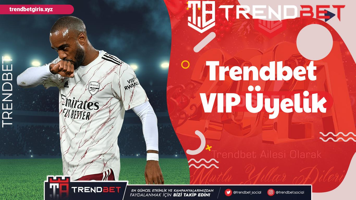 Trendbet VIP Üyelik