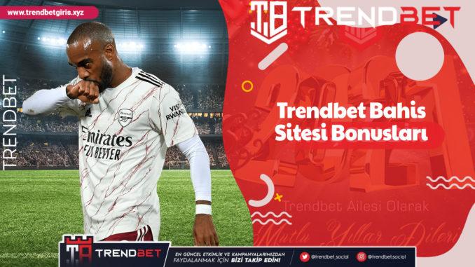 Trendbet Bahis Sitesi Bonusları