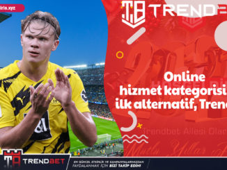 Online hizmet kategorisinde ilk alternatif, Trendbet